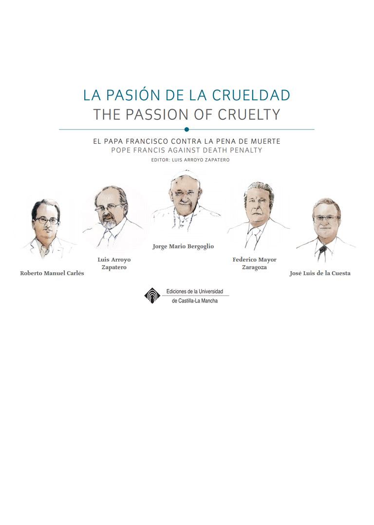 La Pasión de la Crueldad (El Papa Francisco contra la pena de muerte) – The Passion of Cruelty (Pope Francis against death penalty)